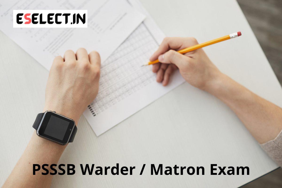 PSSSB Warder Matron Exam